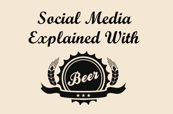 I social media spiegati con la birra