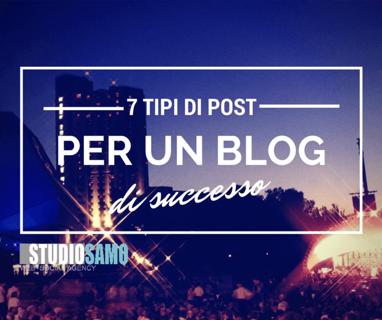 7 tipi post blog successo