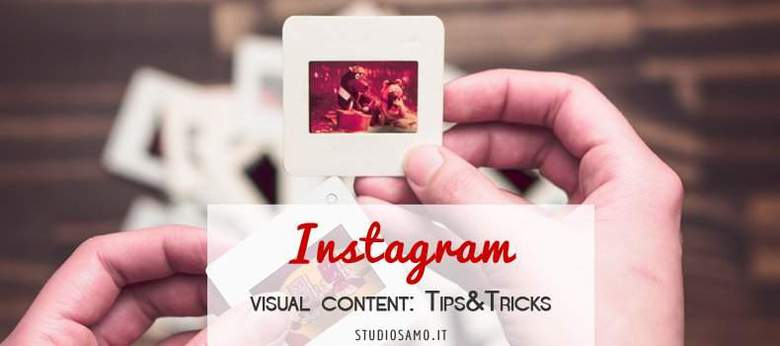 Visual Content su Instagram: Tips&Tricks