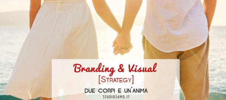Branding e Visual Strategy: due corpi e un'anima