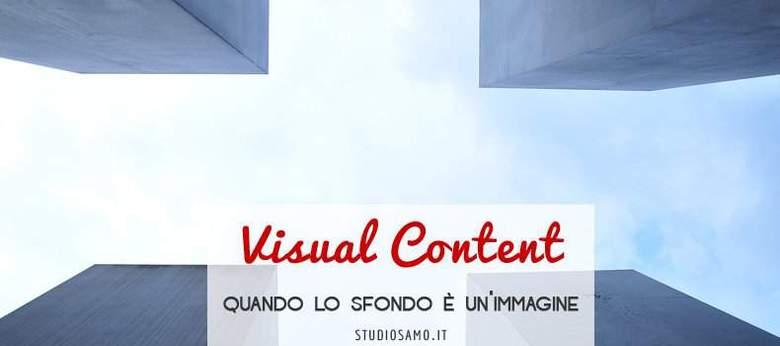 Visual Content: quando lo sfondo è un'immagine