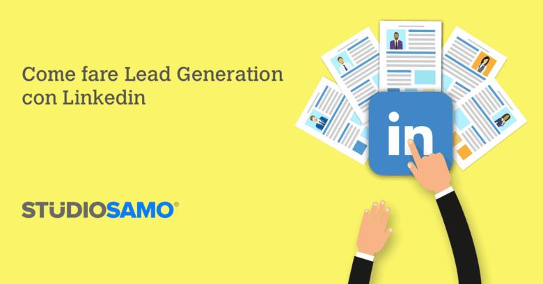 Come fare Lead Generation con Linkedin