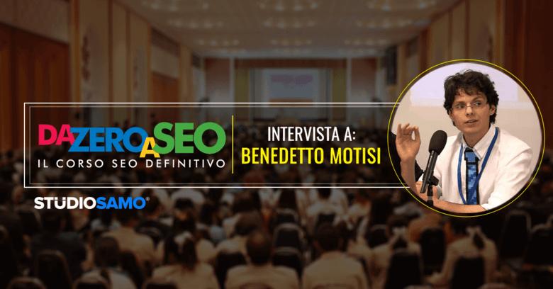 DA ZERO A SEO: Intervista Benedetto Motisi